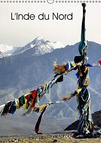L'Inde du Nord 2016: Le Cachemire et le Ladakh, Deux Regions au Nord de l'Inde (Calvendo ...