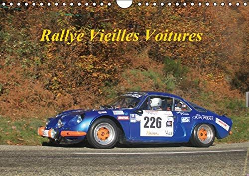Rallye Vieilles Voitures 2016: Rallye Voitures des Annees 80 (Calvendo Sportif) (French Edition): ...