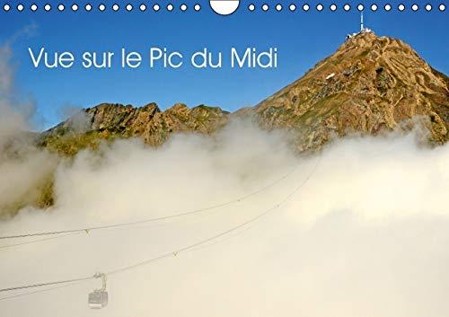 Vue sur le Pic du Midi 2016: Le Pic du Midi de Bigorre (Calvendo Places) (French Edition): Patrice ...