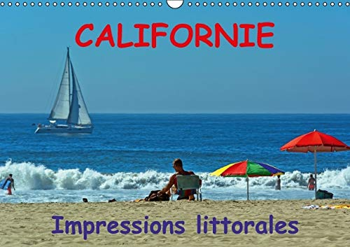 Californie Impressions Littorales 2016: De San Francisco Jusqu'a Los Angeles (Calvendo Places)...