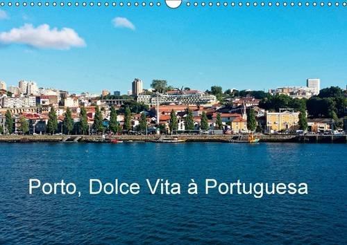 9781325135233: Porto, Dolce Vita a Portuguesa 2016: Portrait