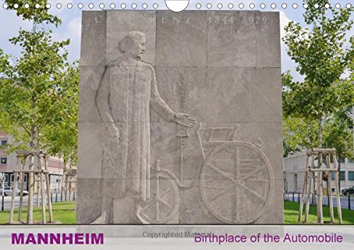 9781325136124: Mannheim - City of the First Automobile in the World 2017: Mannheim - Birthplace of the Automobile (Calvendo Places)