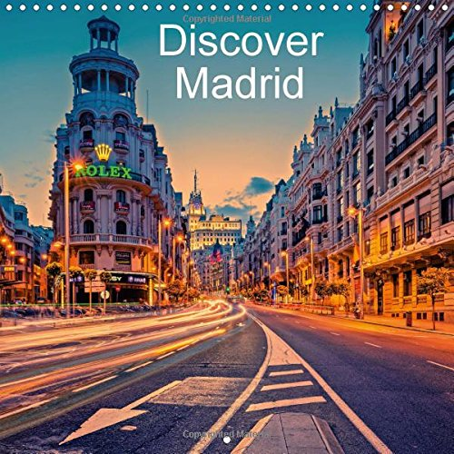 9781325139071: Discover Madrid 2017: A Photographic Journey Through the Beaufiful City of Madrid (Calvendo Places)