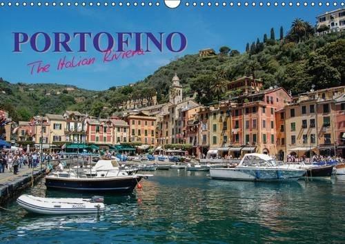9781325140671: Portofino the Italian Riviera 2017: Portofino is a Beautiful Exclusive Resort on the Italian Riviera, with a Stunning Harbour Setting (Calvendo Places)
