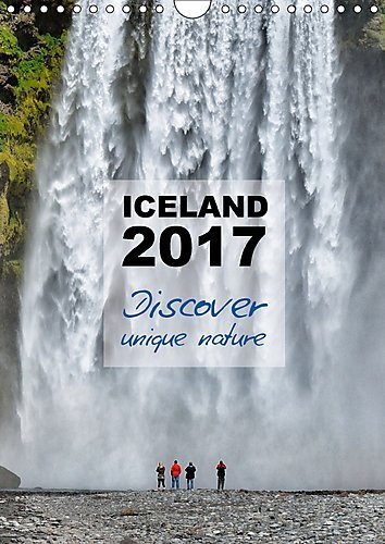 9781325145140: Iceland Calendar 2017 - Discover Unique Nature - UK Version 2017: Iceland's Nature is Very Unique and Extra Ordinary. the Photos in This Calendar Show ... Views on Iceland's Nature (Calvendo Places)