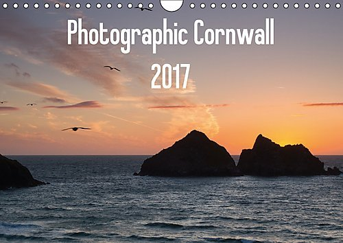 9781325160983: Photographic Cornwall 2017 (Wall Calendar 2017 DIN A4 Landscape): A stunning collection of images to celebrate Cornwall's varied countryside and ... calendar, 14 pages ) (Calvendo Nature)