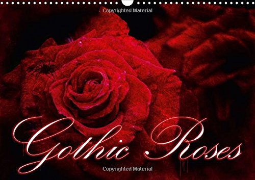9781325163892: Gothic Roses 2017: Roses with the Darkest Charm (Calvendo Food)