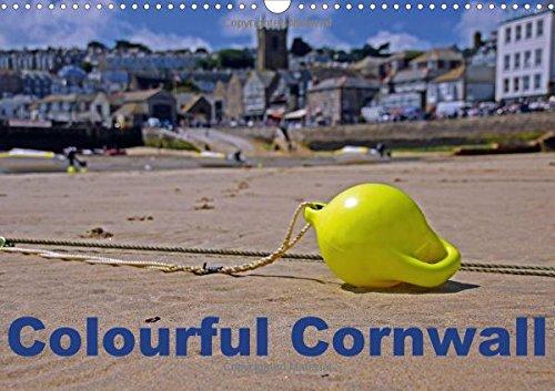 9781325178483: Colourful Cornwall 2017: Cornwall - England's Colourful Coastline in the Southwest (Calvendo Nature)