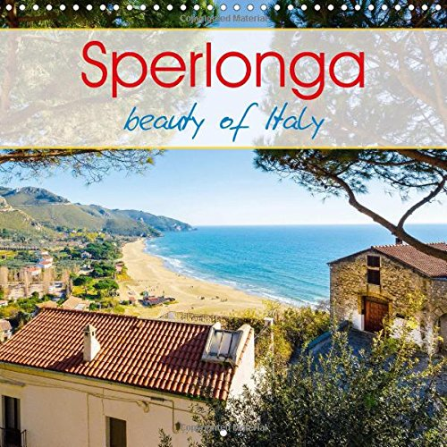 9781325190904: Sperlonga Beauty of Italy 2017: Views of One of the Finest Marine Cities of Italy. (Calvendo Places)