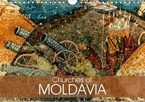 9781325191666: Churches of Moldavia 2017: The Most Beautiful Monasteries in Romania (Calvendo Places)