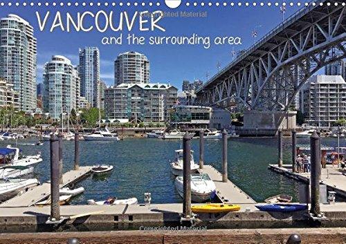 9781325195015: Vancouver and the Surrounding Area 2017: Get to Know This Young City of Hope and Nature in 12 Months. (Calvendo Places)
