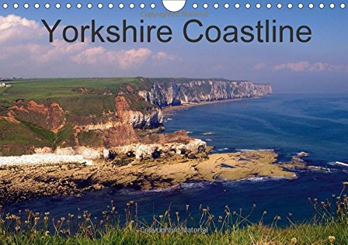 9781325196418: Yorkshire Coastline 2017: From Spurn Peninsula to Robin Hoods Bay, the Yorkshire Coast in Colour. (Calvendo Nature)