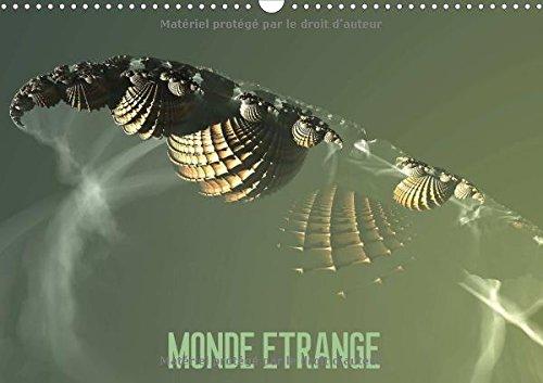9781325197286: Monde Etrange 2017: L'Art Numerique (Calvendo Art) (French Edition)