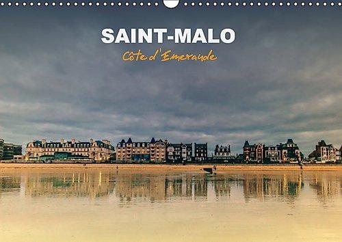 9781325197798: Saint-Malo, Cote D'emeraude 2017: Saint-Malo, La Cite Corsaire, Berceau De Francois-Rene Chateaubriand Et De Jacques Cartier (Calvendo Places) (French Edition)