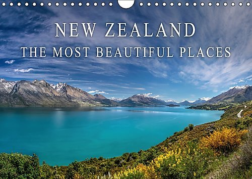 9781325198603: New Zealand - the Most Beautiful Places 2017: Let Yourself be Captivated by the Magnificent Landscapes of New Zealand. (Calvendo Nature)