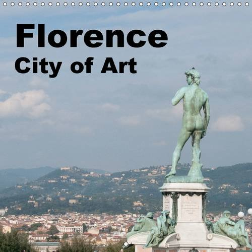 9781325200177: Florence City of Art 2017: Calendar of Florence with All it's Great Views (Calvendo Places)