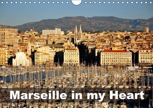 9781325247318 - Iris Rupnik: Marseille in my Heart (Wall Calendar 2018 DIN A4 Landscape): Marseille in Winter Time (Monthly calendar, 14 pages ) (Calvendo Places) - Livre