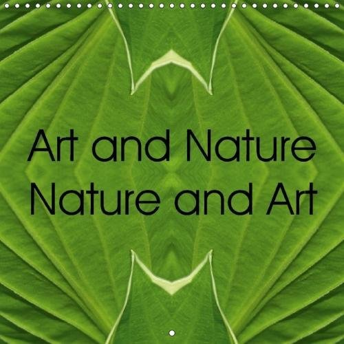 9781325247769 - Dr. Brigitte Deus-Neumann: Art and Nature Nature and Art (Wall Calendar 2018 300 × 300 mm Square): Colorful and unique photo collages of close-ups of plant created by means of ... (Monthly calendar, 14 pages ) (Calvendo Art) - Livre