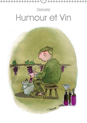 9781325274383 - Christophe Delvallé: Humour Et Vin 2018: Dessins D humour Sur Le Vin - Livre
