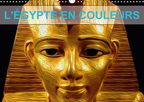 9781325287796 - NADIA LE LAY: L Egypte En Couleurs 2018: Decouvrez L egypte a Travers Ces Somptueuses Couleurs. - Livre