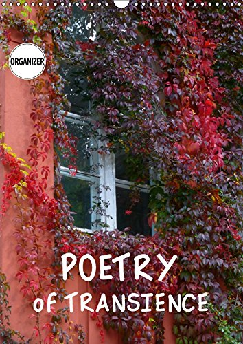9781325294244 - Gisela Kruse: Poetry of Transience (Wall Calendar 2018 DIN A3 Portrait): The beauty of impermanence (Birthday calendar, 14 pages ) (Calvendo Nature) - كتاب