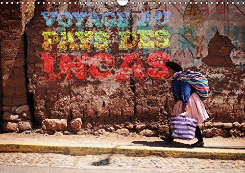 9781325295753 - Adrien Moyon: Voyage Au Pays Des Incas 2018: Calendrier Mural Evasion Et Decouverte: Destination Perou - ספר