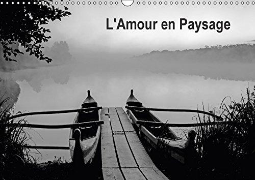 9781325314744 - PIX ART A: L AMOUR EN PAYSAGE CALENDRIER MURAL 2018 DIN A3 HORIZONTAL - Livre