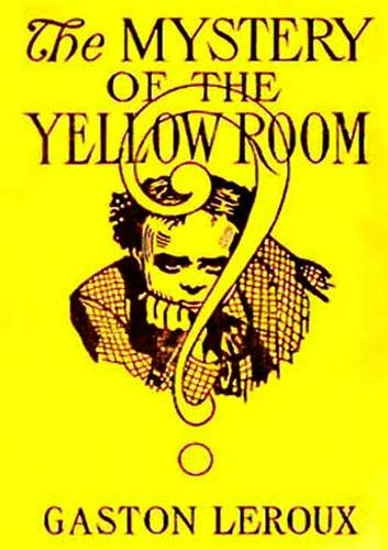 9781326006563: The Mystery of the Yellow Room