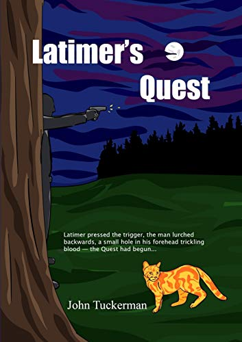 Latimer's Quest: Tuckerman, John