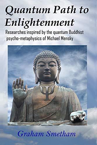 9781326017675: Quantum Path to Enlightenment