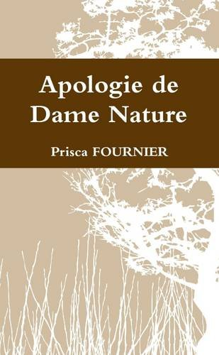 9781326031824: Apologie de Dame Nature (French Edition)