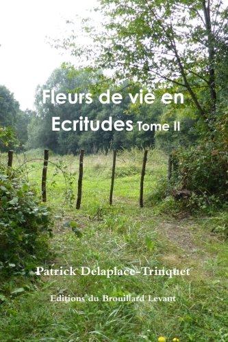 9781326047849: Fleurs de vie en Ecritudes Tome II (French Edition)