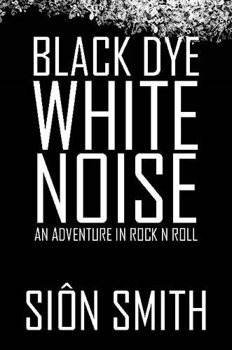 9781326052973: Black Dye White Noise
