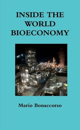9781326059040: Inside the World Bioeconomy