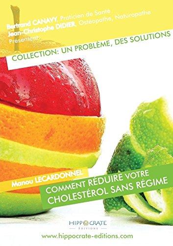 9781326059682: Comment Réduire Votre Cholestérol Sans Régime (French Edition)