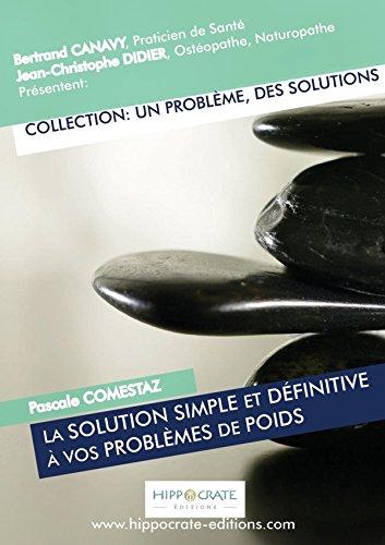 La solution simple et définitive à vos: Canavy, Bertrand