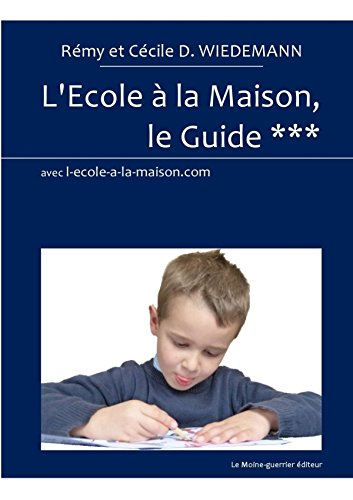 9781326060336: L'Ecole à la Maison, le Guide *** (French Edition)