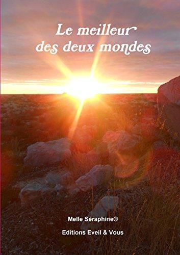 9781326061180: Le meilleur des deux mondes (French Edition)