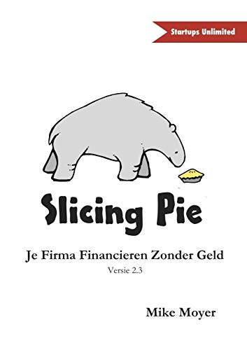 9781326066239: Slicing Pie (Dutch Edition)