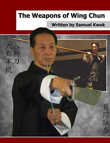 9781326069735: The Weapons of Wing Chun