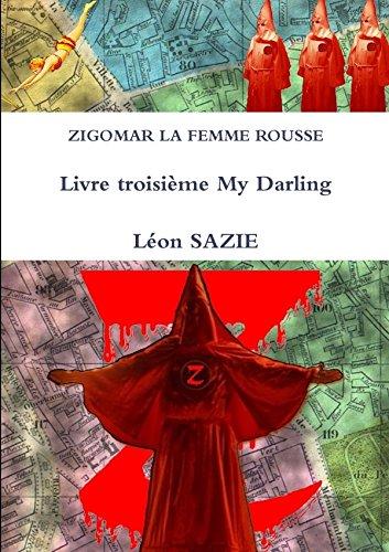 Zigomar La Femme Rousse Livre troisième My: Sazie, Léon