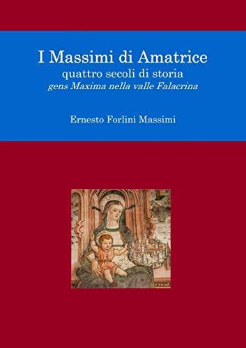 9781326073671: I Massimi di Amatrice (Italian Edition)