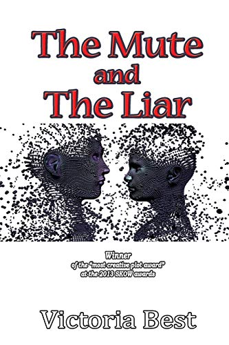 9781326073794: The Mute and The Liar - AbeBooks - Victoria