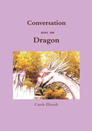 9781326073923: Conversation avec un Dragon (French Edition)