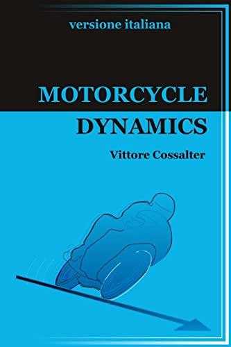 9781326079345: Motorcycle Dynamics-versione italiana-