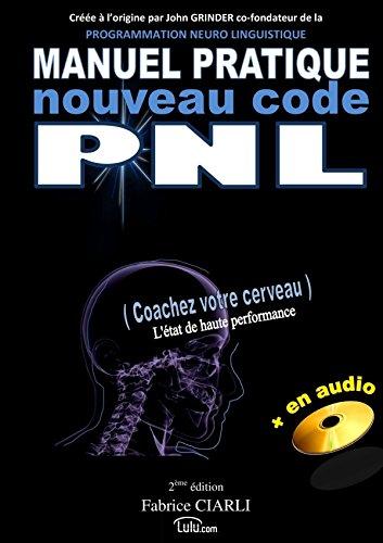 9781326089320: Manuel de PNL nouveau code (French Edition)