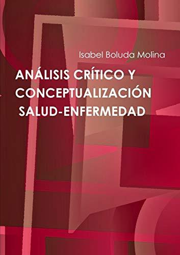 Analisis Critico Y Conceptualizacion De Salud-Enfermedad (Paperback): Isabel Boluda Molina