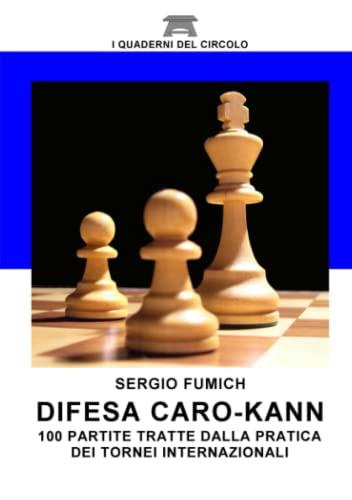 9781326095994: Difesa Caro-Kann. 100 partite tratte dalla pratica dei tornei internazionali