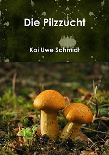 9781326097097: Die Pilzzucht (German Edition)