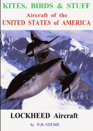 9781326100261: Kites, Birds & Suff - Aircraft of the UNITED STATES of AMERICA - LOCKHEED Aircraft